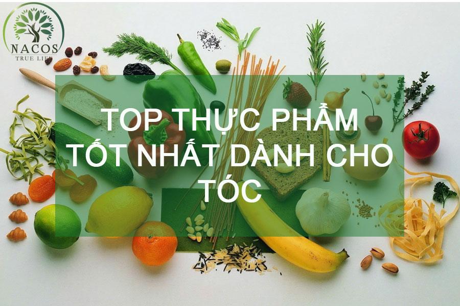 Top Thuc Pham Tot Nhat Danh Cho Toc