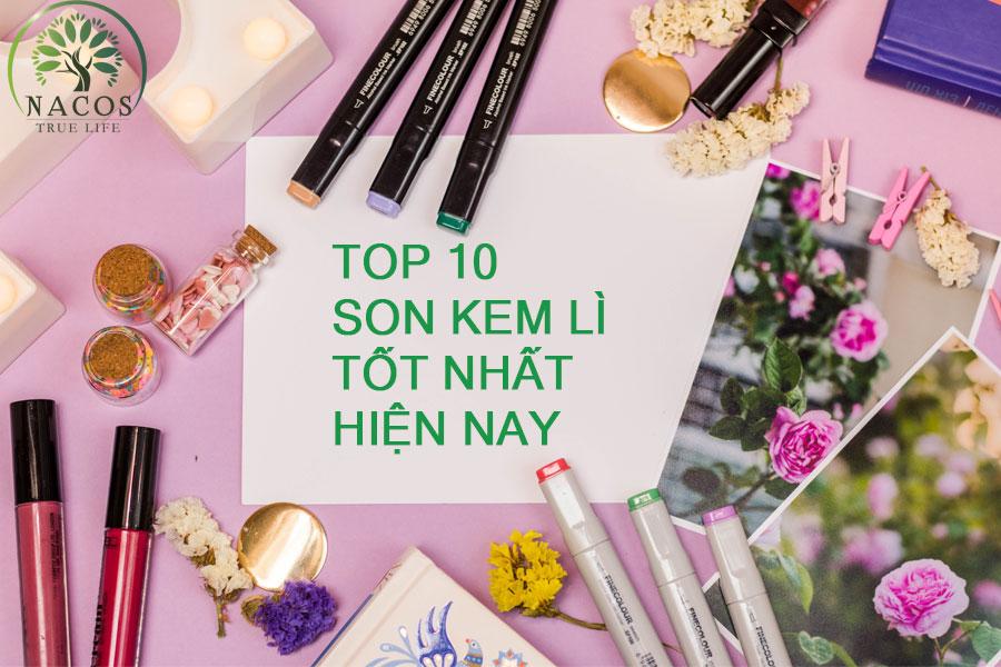 Top 10 Son Kem Li Tot Nhat Hien Nay Nacos